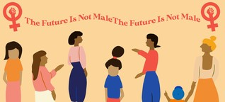 The Future Is Not Male