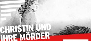 Christin und ihre Mörder | Serienstoff