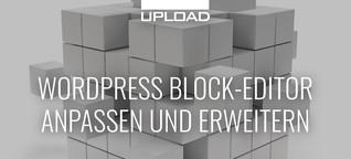 Den WordPress Block-Editor anpassen und erweitern