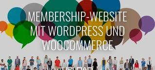 Membership-Website mit WordPress und WooCommerce