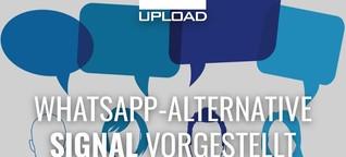 WhatsApp-Alternative Signal erklärt: Was sie besonders macht | UPLOAD Magazin