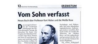 Münchner Kirchenzeitung – Sohn verfasst Buch zu Kurt Huber der Weißen Rose.pdf