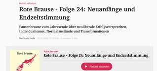 Rote Brause - Neuanfänge und Endzeitstimmung (neues deutschland)
