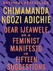 Chimamanda Ngozi Adichie: Wie erziehe ich meine Tochter feministisch?